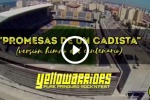 VÍDEO | Disfruta de la versión rock del Himno del Centenario del Cádiz CF, por Yellowarriors
